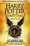 Harry Potter and the Cursed Child - Parts One & Two (Special Rehearsal Edition): The ...