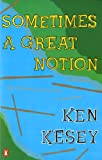 Sometimes a Great Notion: A Novel