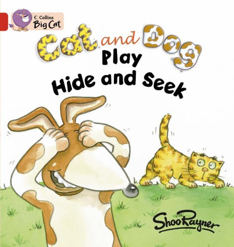 Collins Big Cat - Cat and Dog Play Hide and Seek: Band 02a/Red A